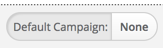 Workflow Default Campaign Toggle